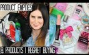 Product Empties & Products I Regret Buying No11