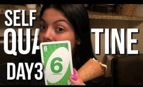 Self Quarantined Day 13 Vlog : Uno Dos Tres