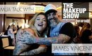 MUA Talk | Celebrity MUA James Vincent | The Makeup Show Las Vegas