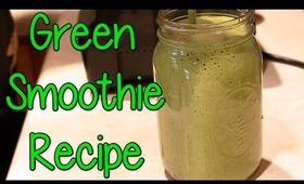 Healthy Beauty: Yummy Green Smoothie Recipe!