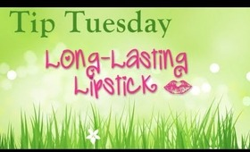 Tip Tuesday: Long-Lasting Lipstick