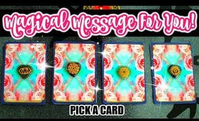 🔮 MAGICAL MESSAGE JUST FOR YOU ✨ PICK A CARD READING 🔮