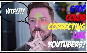 STOP COLOR CORRECTING LIKE A YOUTUBER!!!!