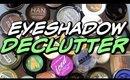 Single Eyeshadow Declutter 2019 | Decluttering My Makeup Collection