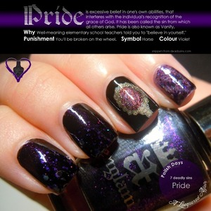 Pride, interpreted using a england Camelot, Ophelia, Princess Sabra, Daring Diva Dangerous Driver and Gloss 'n Sparkle Purpetual Darkness. More on the blog: http://www.alacqueredaffair.com/Polish-Days-11-7-Deadly-Sins-29118855