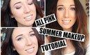 All Pink Summer Makeup Tutorial! | Chloe Luckin