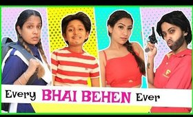 Every BHAI-BEHEN Relation Ever .. | #Siblings #Sketch #Comedy #MyMissAnand #Anaysa #ShrutiArjunAnand