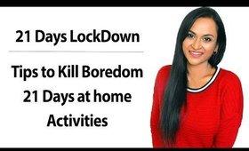 எப்படி Entertainmenta Funah 21 Days வீட்டில் ஓட்டலாம்  Tips to spend 21 Days At Home