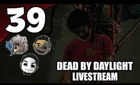 Dead By Daylight - Ep. 38 - Johnny EFFED Us [No Cam] [Livestream UNCENSORED NSFW]