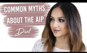 Common AIP Diet Myths