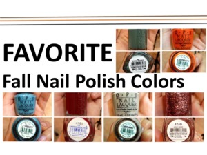 Click here for video: Check out my Favorite Fall Nail Polishes, video link: http://www.youtube.com/watch?v=BeamE-MBncw&list=PLF34B6EECC88BFE2D  What's your favorite fall colors!