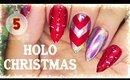 5. Holo Christmas nail art | Advent Calendar 2016