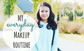 My Everyday Makeup Routine ☼