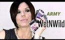"""""""NEW"""" BEAUTY ARMY  By WetNWild"""