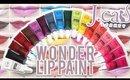 Review & Swatches: J.CAT BEAUTY Wonder Lip Paints | 18 Shades!