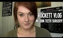 RockettVLOG: Wisdom Teeth Surgery