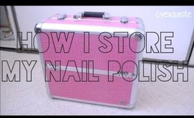 How I Store My Nail Polish Ft. Yazmo ♡