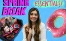 Spring Break Essentials,What To Bring