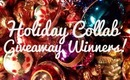 ❄ Holiday Collab Giveaway Winners ❄