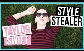 TAYLOR SWIFT | STYLE STEAL