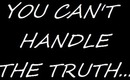 """Tutorial: """"The Truth Is..."""""""