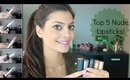 Top 5 Best Nude Lipsticks! (Drugstore and High-End Favorites!) ♥