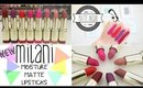 NEW Milani Matte Lipsticks Review + Swatches