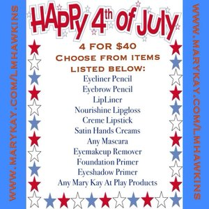 FROM NOW UNTIL JULY 5TH CHOOSE ANY 4 ITEMS ON THIS LIST FOR ONLY $40!!!! Visit: www.marykay.com/lmhawkins to place your order NOW 😘 #marykay #promo #marykayatplay #sale #fourthofjuly (at www.marykay.com/lmhawkins)