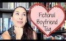 Fictional Boyfriend Tag