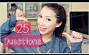 25 Questions Tag - Get To Know Me Better!   Bethni