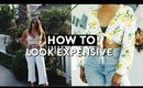 HOW TO LOOK EXPENSIVE ON A BUDGET! GET THE TRENDS FOR LESS 2018