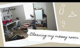Cleaning and Organizing my Messy Room| Cleaning Motivation