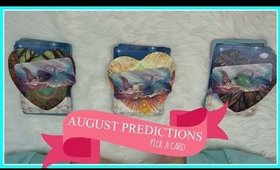 PICK A CARD - AUGUST PREDICTIONS - ORACLE CARD READING - 2019