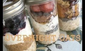 OVERNIGHT OATS! - 3 yummy recipes! | #thickchickstayfit