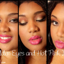 Golden Eyes and Hot Pink Lips