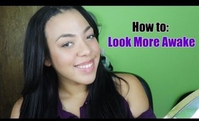 Tips & Tricks on Looking More Awake