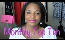 Monthly Top Ten: August 2013