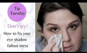 Tip Tuesday: How to Correct An Eyeshadow Fallout Mess