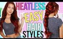 8 Easy & Heatless Hairstyles!