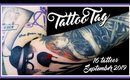 Let's Talk About All Of My Tattoos   September 2019