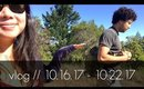 Vlog! | 10.16.17 - 10.22.17