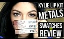 KYLIE COSMETICS | METAL MATTE LIPSTICKS | SWATCHES + REVIEW | SCCASTANEDA