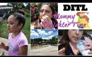 MOMMY DAUGHTER DAY   DITL OF A SINGLE MOM VLOG