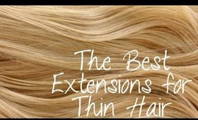 The Best Extensions for Thin Hair | Instant Beauty ♡