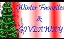 Winter Favorites & GIVEAWAY!