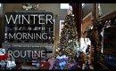 Christmas Morning Routine | VLOGMAS 2016