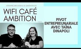 Le pivot entrepreunarial vers le web avec Taïna DiNapoli