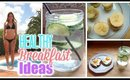 3  Healthy & Easy Breakfast Ideas 2015 | Get Fit For Summer ♡