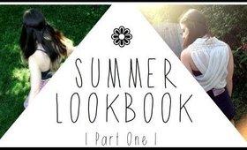 Summer Lookbook | Part One