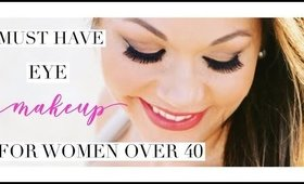 Must Have Eye Makeup Products For Women Over 40